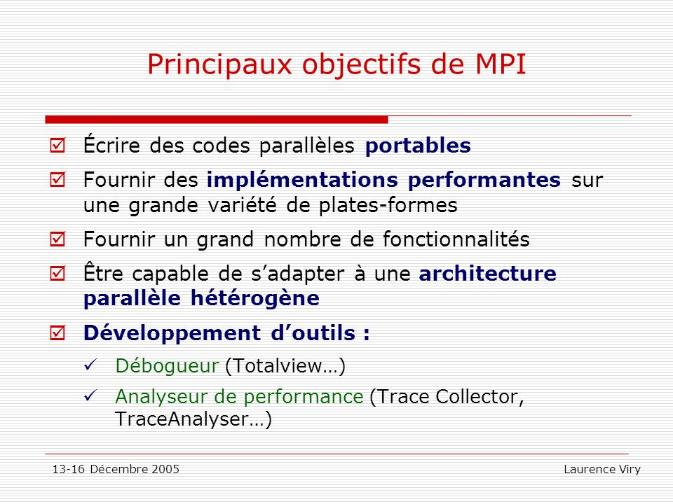 Principaux objectifs de MPI