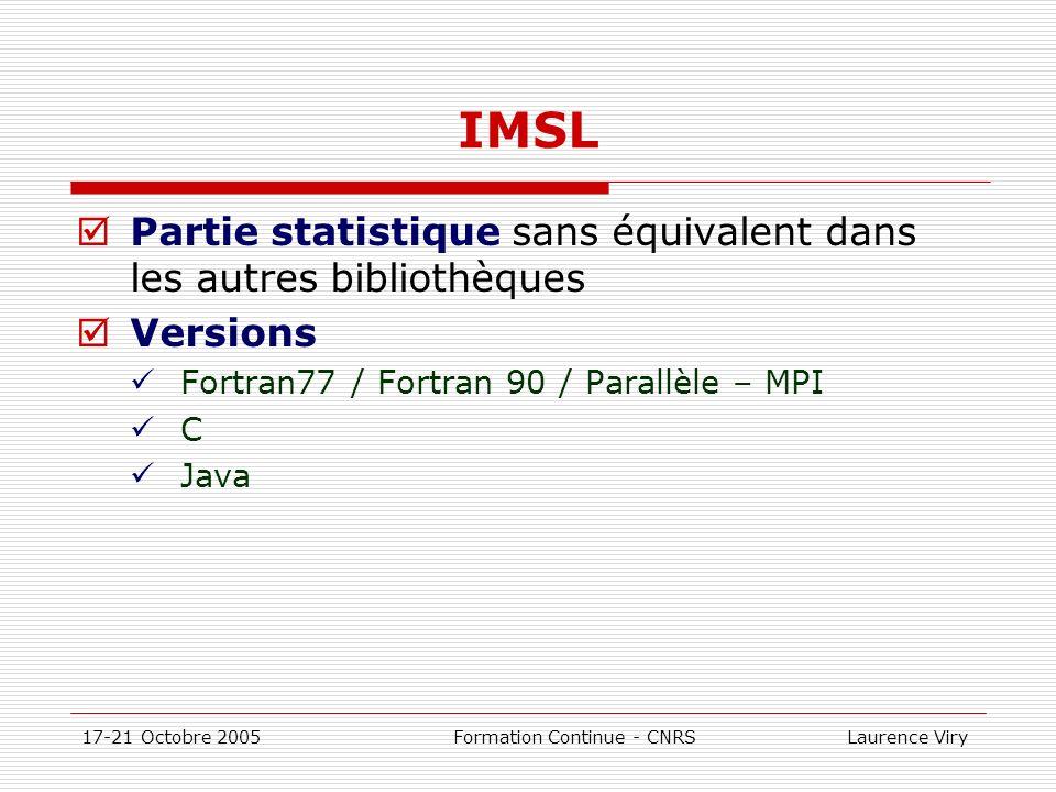IMSL Partie statistique sans équivalent dans les autres bibliothèques