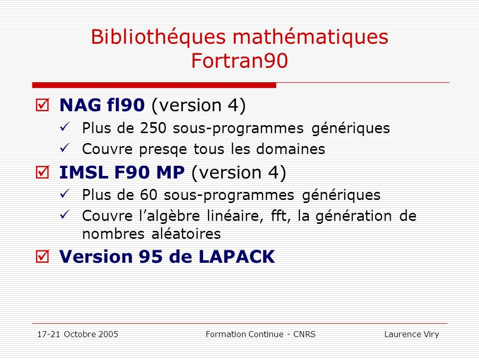 Bibliothéques mathématiques Fortran90