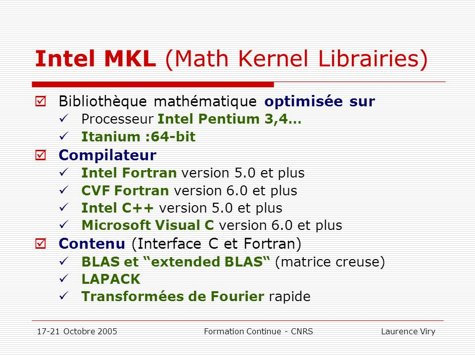 Intel MKL (Math Kernel Librairies)