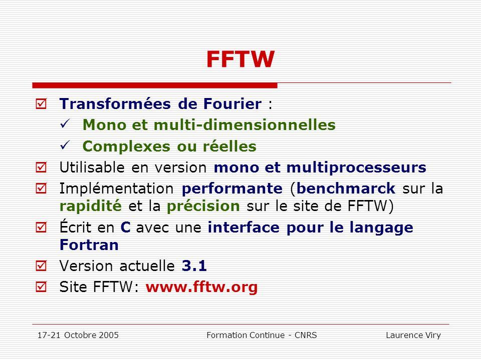 FFTW Transformées de Fourier : Mono et multi-dimensionnelles