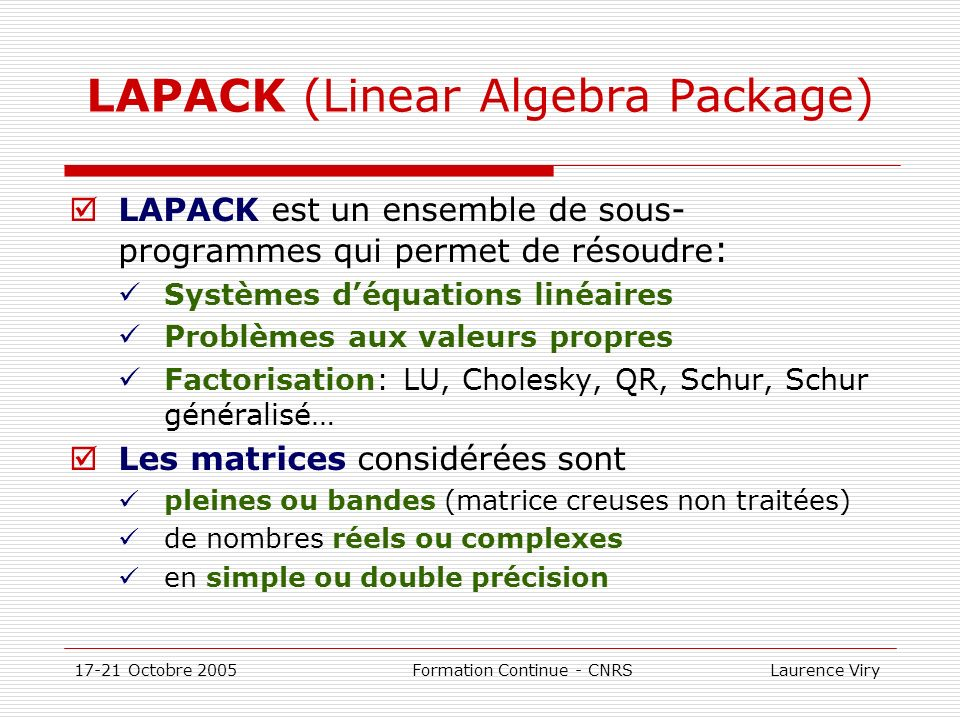 LAPACK (Linear Algebra Package)
