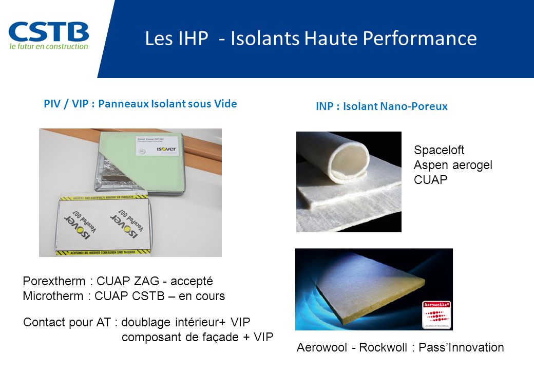 Les IHP - Isolants Haute Performance