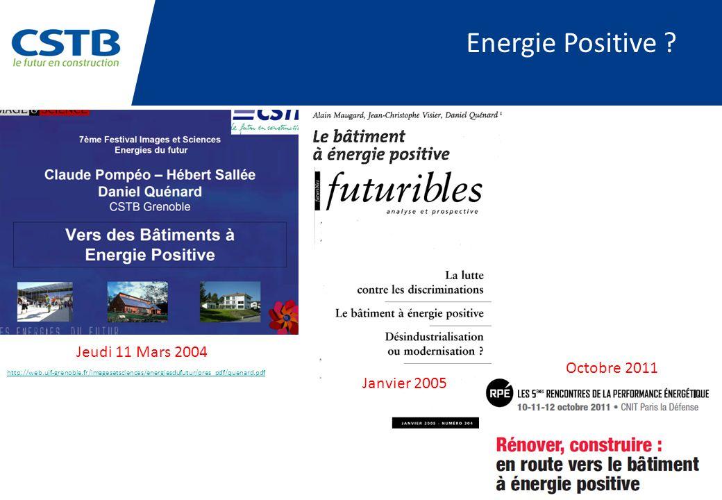 Energie Positive Jeudi 11 Mars 2004 Octobre 2011 Janvier 2005