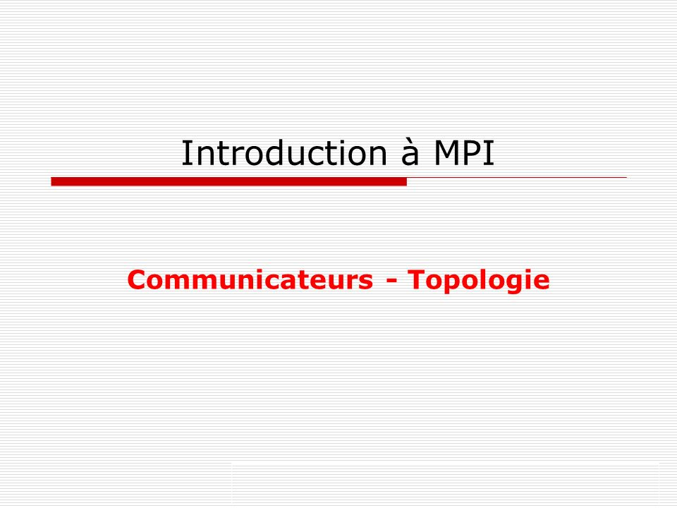 Communicateurs - Topologie