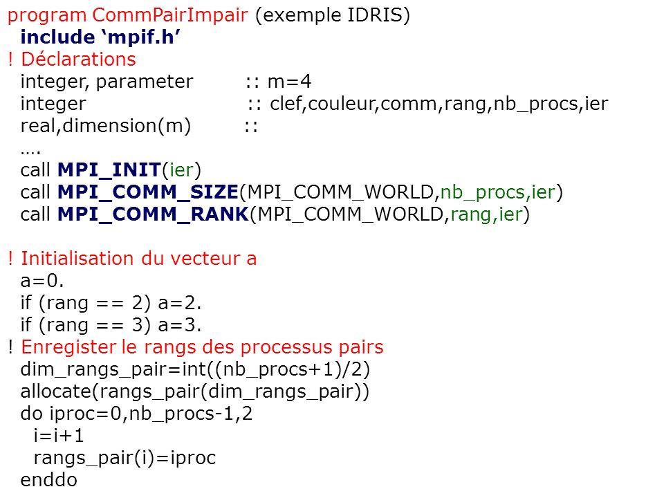 program CommPairImpair (exemple IDRIS)
