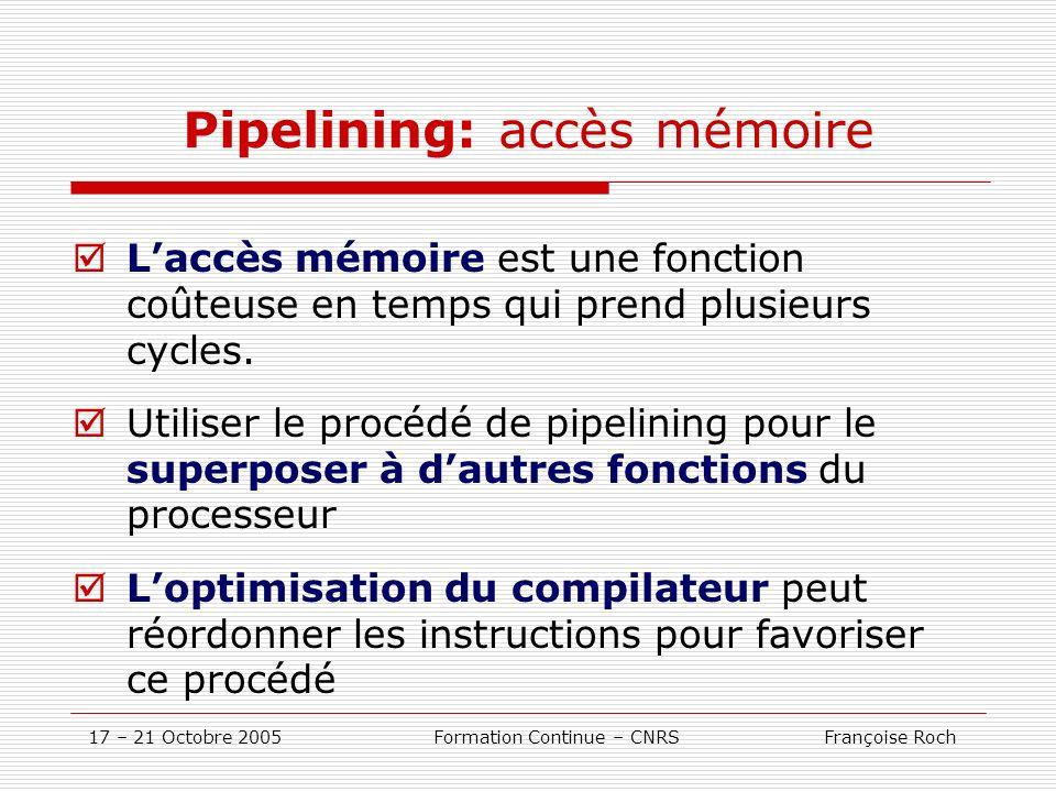 Pipelining: accès mémoire
