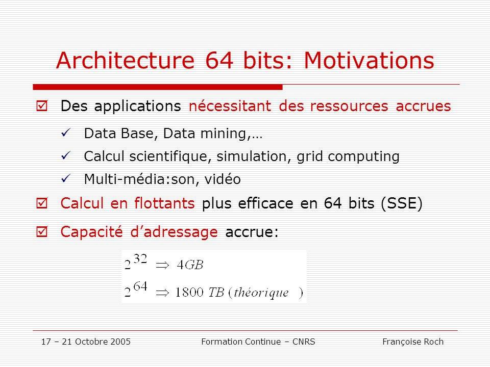 Architecture 64 bits: Motivations