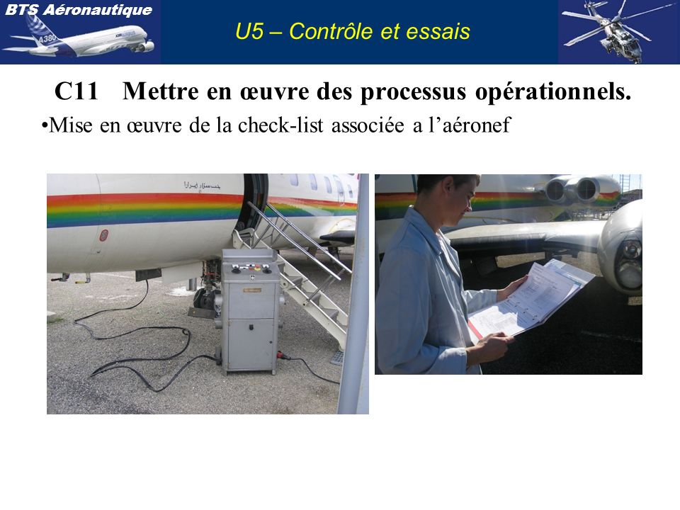C11 Mettre en œuvre des processus opérationnels.
