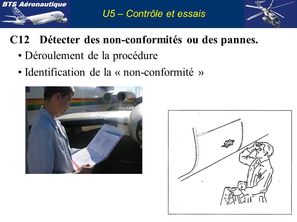 C12 Détecter des non-conformités ou des pannes.