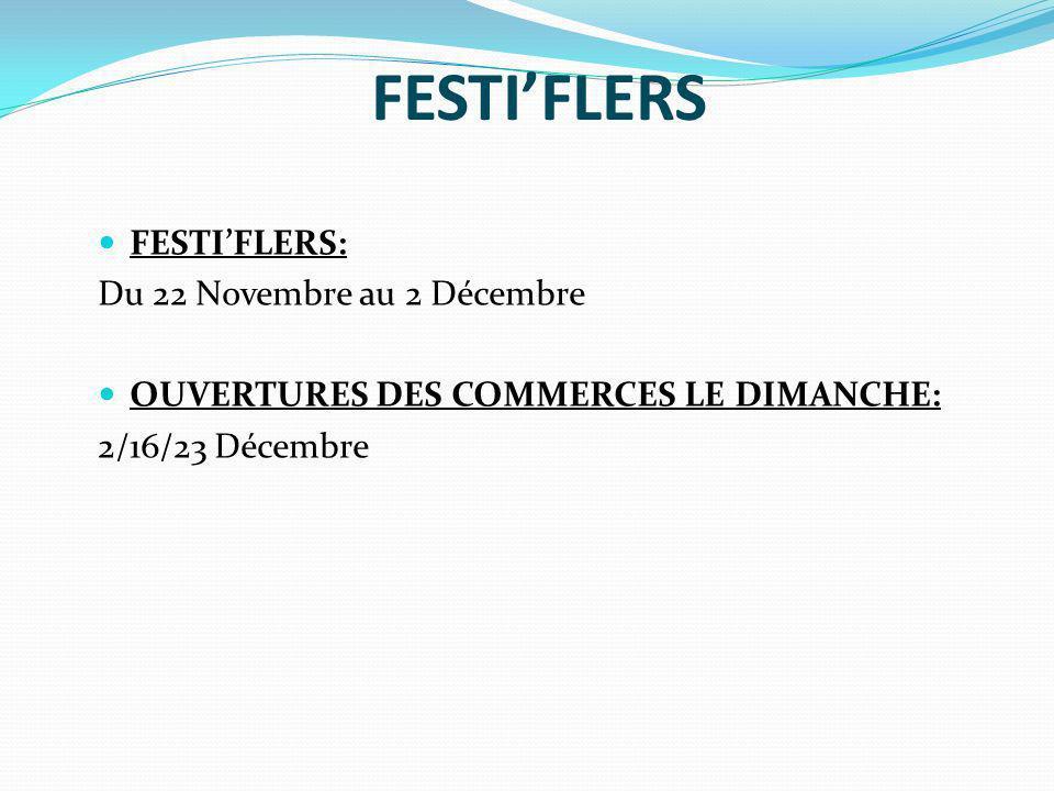 FESTI'FLERS FESTI'FLERS: Du 22 Novembre au 2 Décembre