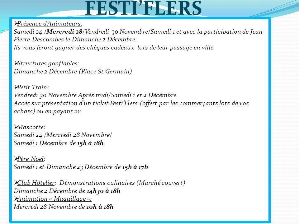 FESTI'FLERS Présence d'Animateurs: