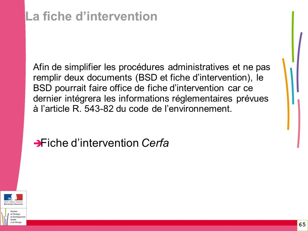 La fiche d'intervention