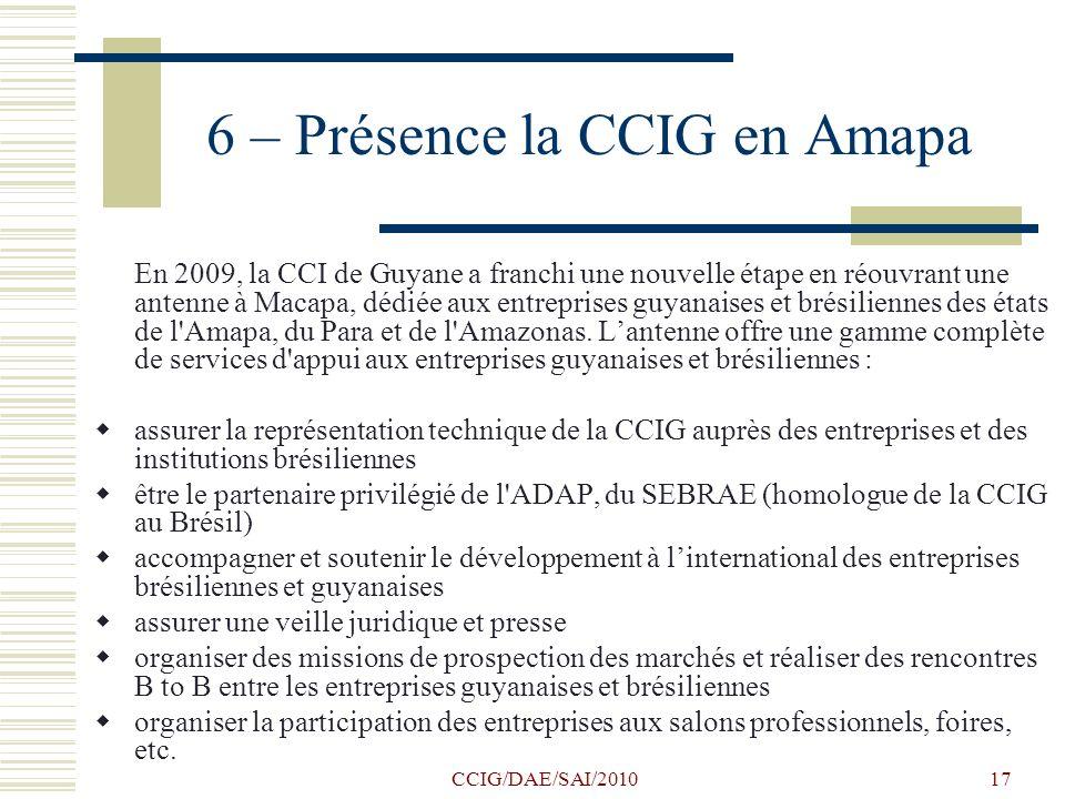 6 – Présence la CCIG en Amapa