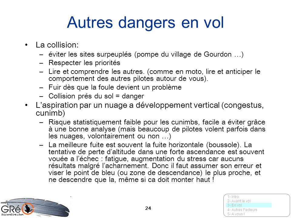 Autres dangers en vol La collision: