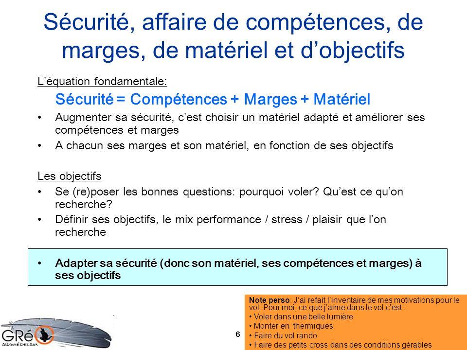 Sécurité, affaire de compétences, de marges, de matériel et d'objectifs