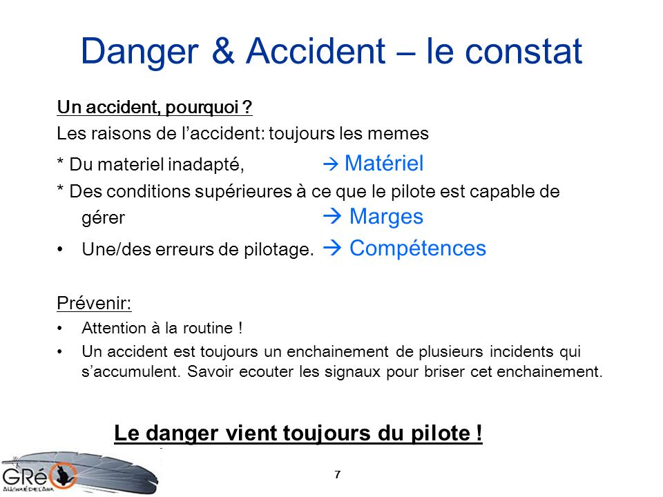 Danger & Accident – le constat