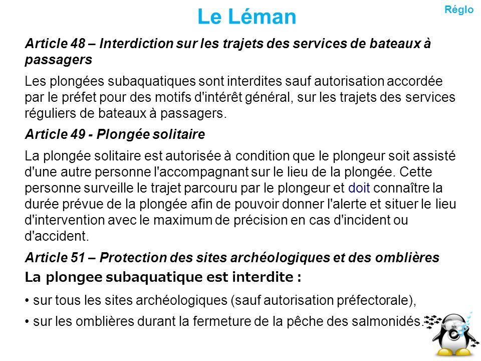 Le Léman Réglo. Article 48 – Interdiction sur les trajets des services de bateaux à passagers.
