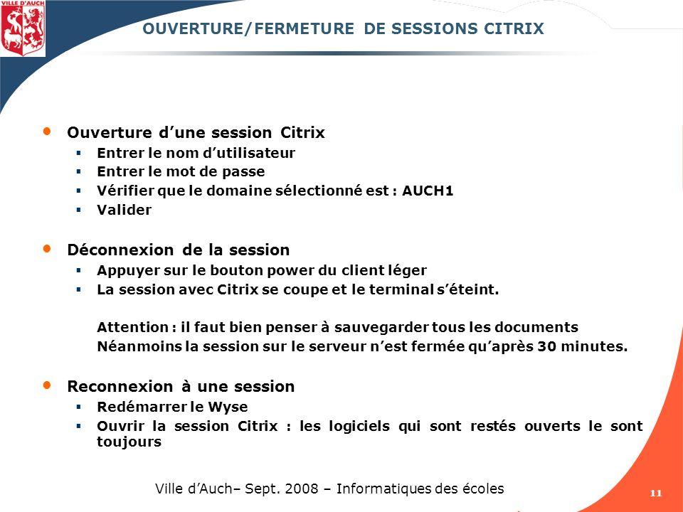 OUVERTURE/FERMETURE DE SESSIONS CITRIX