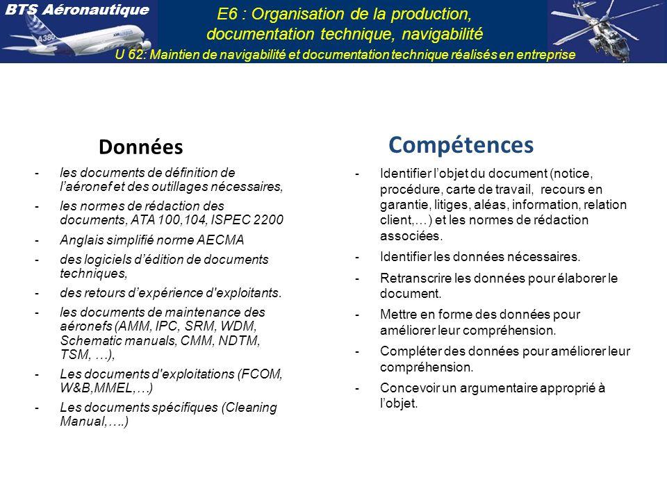 Données Compétences. les documents de définition de l'aéronef et des outillages nécessaires,