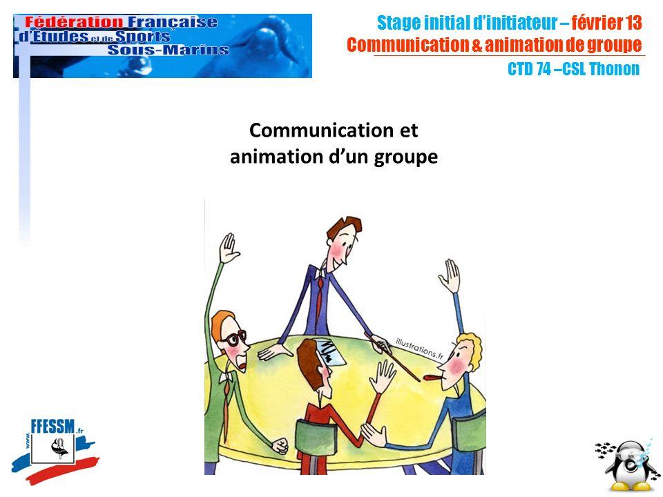Communication et animation d'un groupe