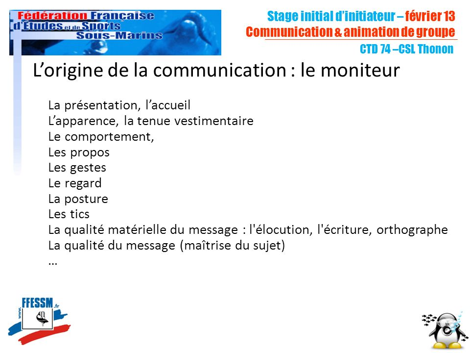 L'origine de la communication : le moniteur