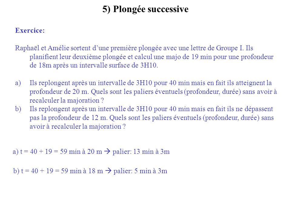 5) Plongée successive Exercice: