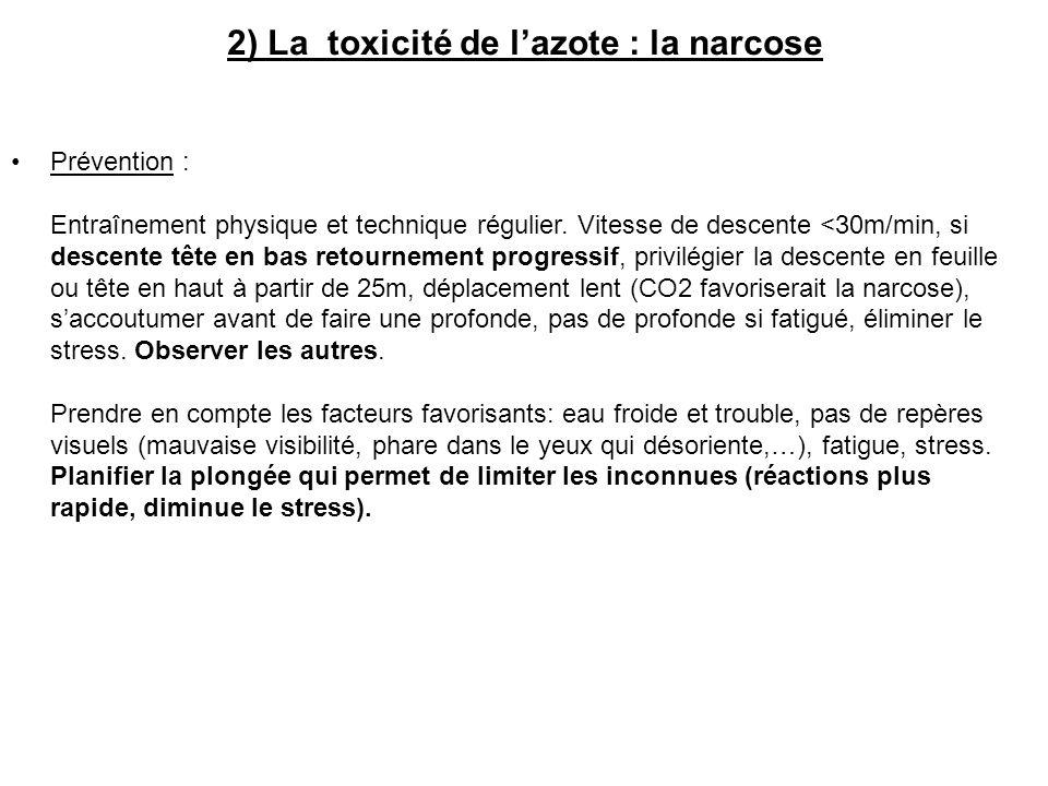 2) La toxicité de l'azote : la narcose