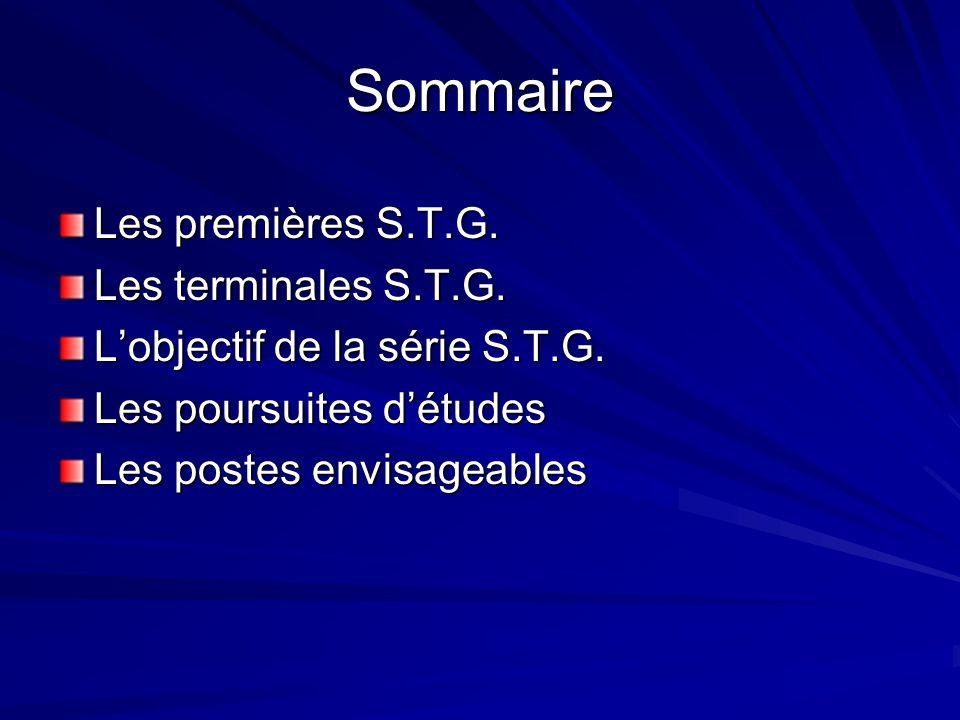 Sommaire Les premières S.T.G. Les terminales S.T.G.