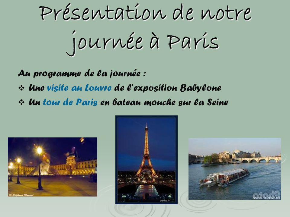 Présentation de notre journée à Paris