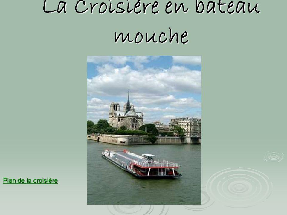 La Croisière en bateau mouche