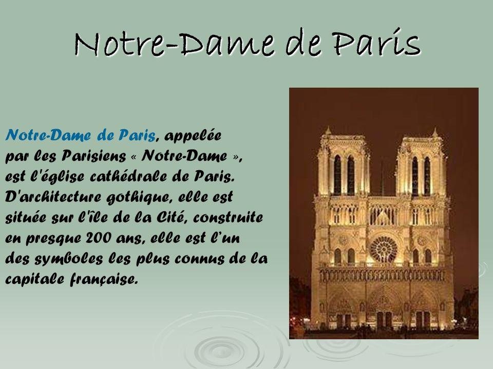 Notre-Dame de Paris Notre-Dame de Paris, appelée
