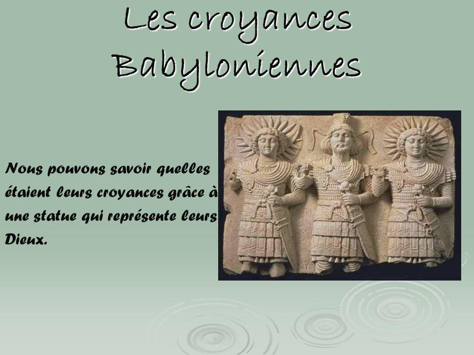 Les croyances Babyloniennes