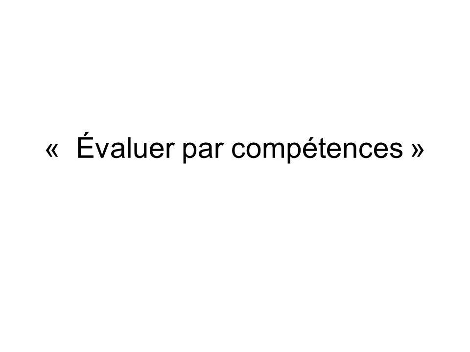 « Évaluer par compétences »
