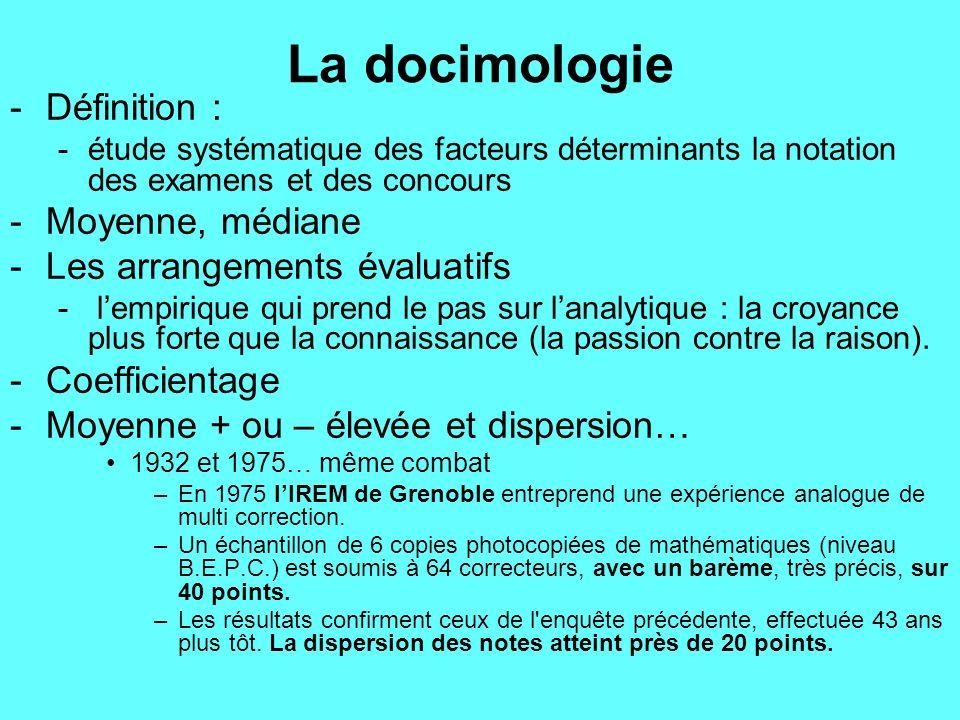La docimologie Définition : Moyenne, médiane