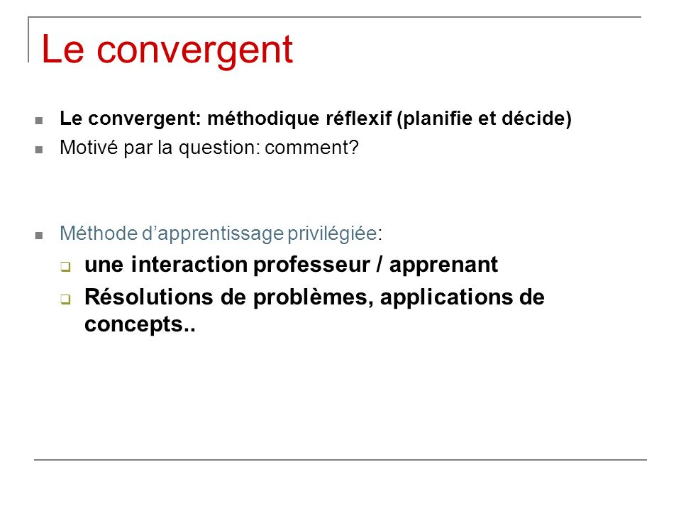 Le convergent une interaction professeur / apprenant