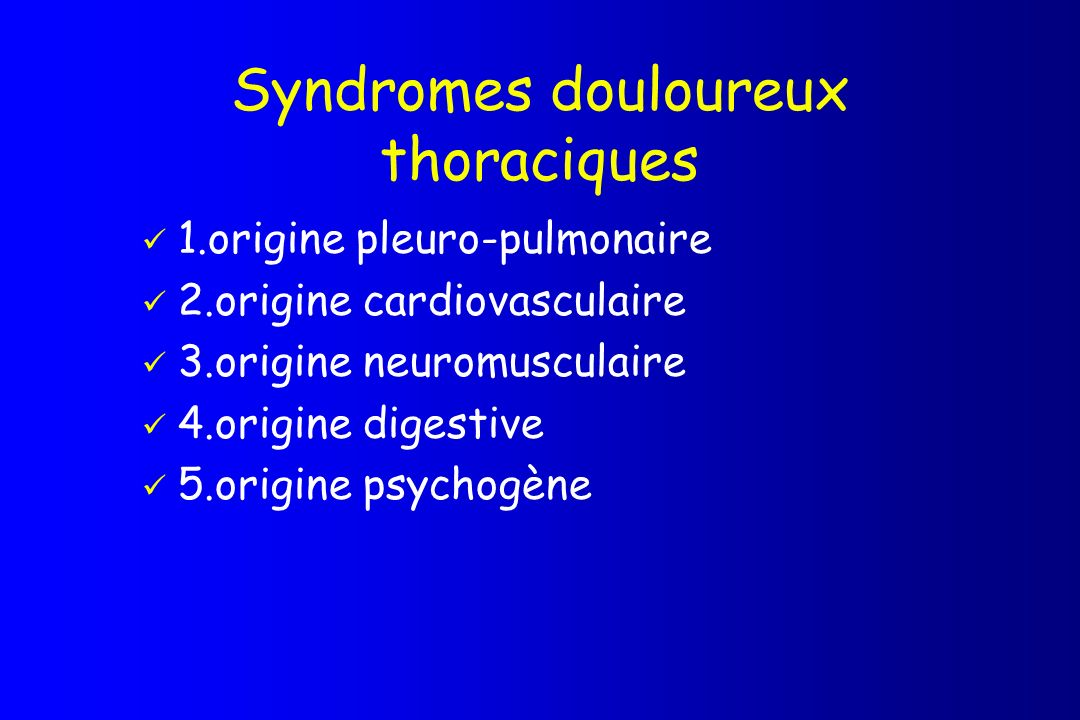 Syndromes douloureux thoraciques