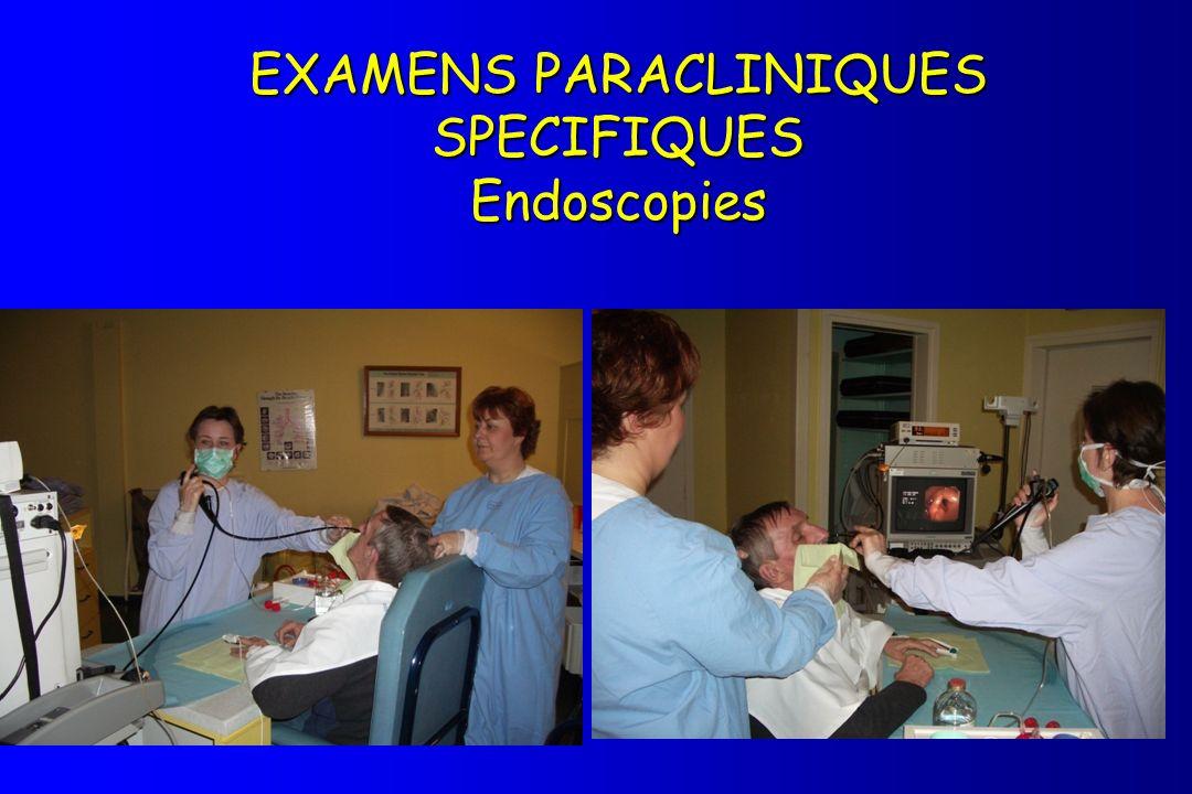 EXAMENS PARACLINIQUES SPECIFIQUES Endoscopies