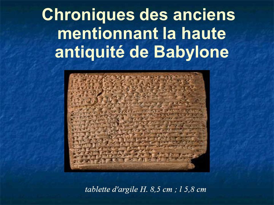 Chroniques des anciens mentionnant la haute antiquité de Babylone