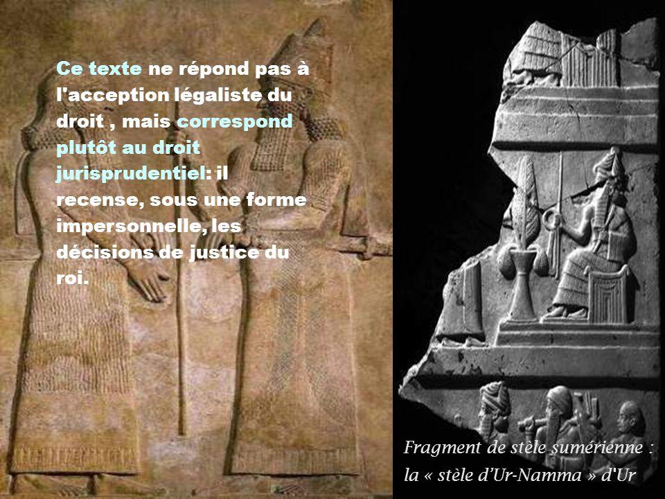 Ce texte ne répond pas à l acception légaliste du droit , mais correspond plutôt au droit jurisprudentiel: il recense, sous une forme impersonnelle, les décisions de justice du roi.
