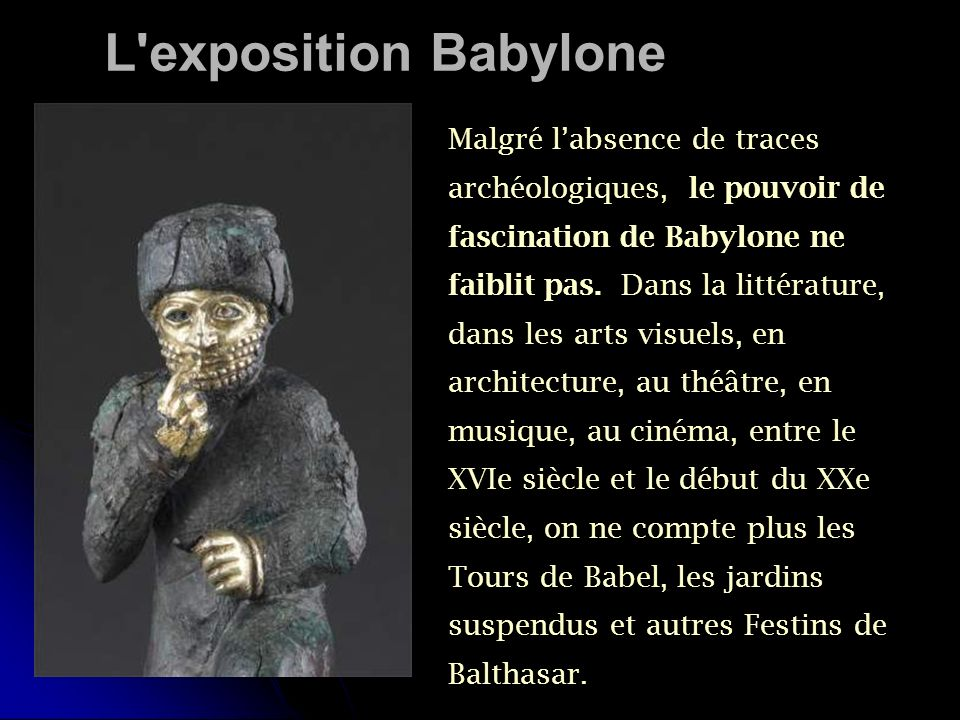 L exposition Babylone