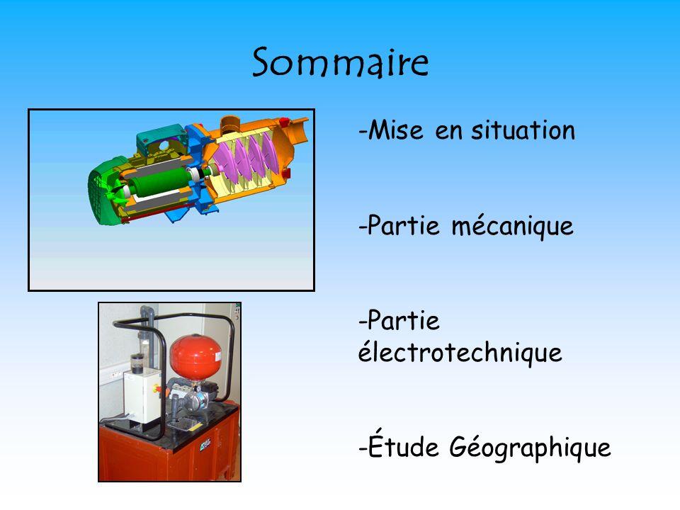 Sommaire -Mise en situation -Partie mécanique -Partie électrotechnique