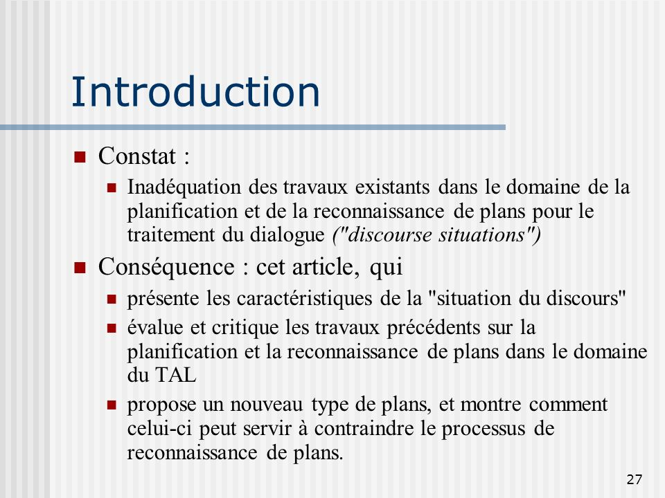 Introduction Constat : Conséquence : cet article, qui