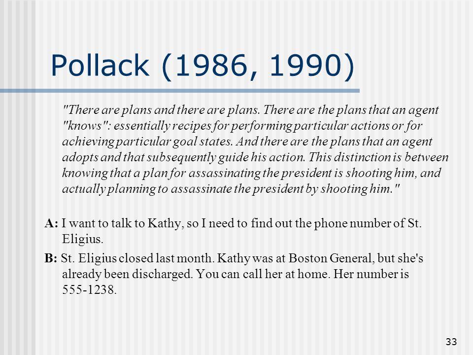 Pollack (1986, 1990)