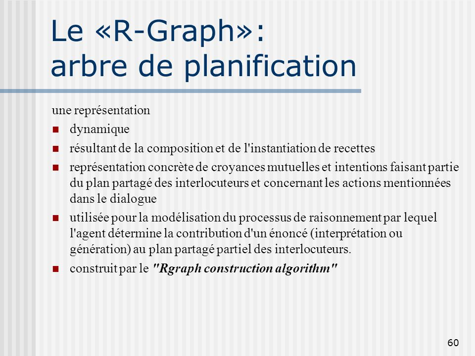 Le «R-Graph»: arbre de planification