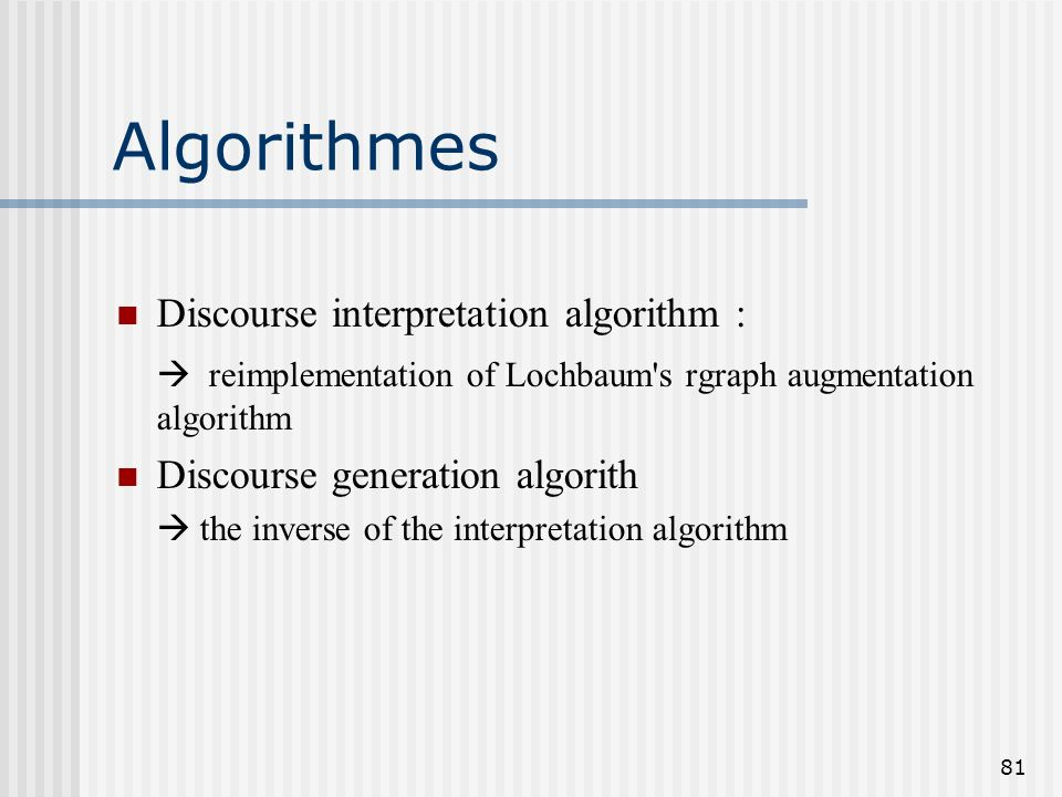 Algorithmes Discourse interpretation algorithm :