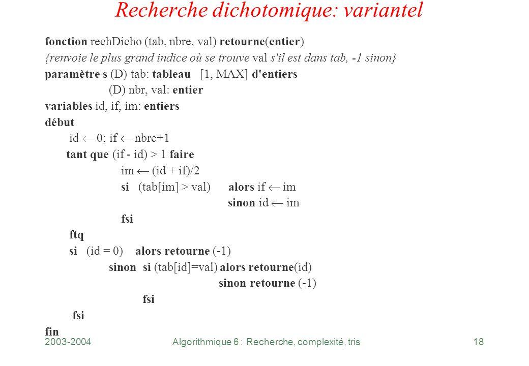 Recherche dichotomique: variantel