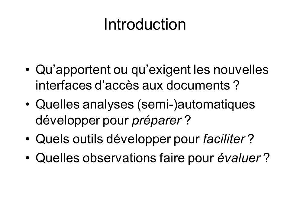 Introduction Qu'apportent ou qu'exigent les nouvelles interfaces d'accès aux documents