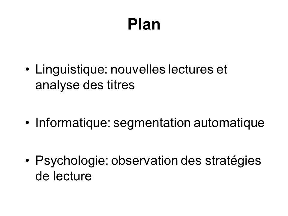Plan Linguistique: nouvelles lectures et analyse des titres