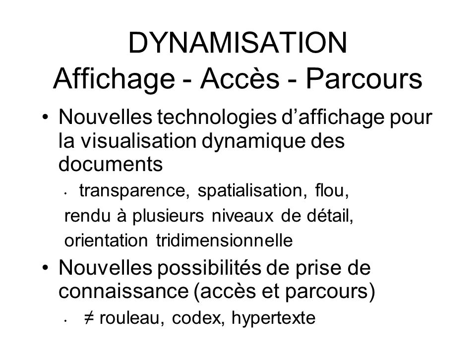 DYNAMISATION Affichage - Accès - Parcours